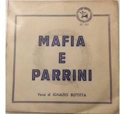 Mafia e Parrini Versi di Ignazio Buttitta - 45 RPM