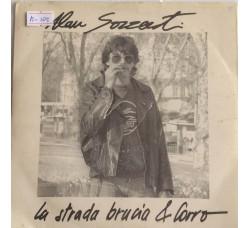 Alan Sorrenti – La Strada Brucia & Corro - 45 RPM