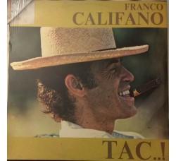 Franco Califano - Tac..! (Vinyl, LP, Album, Reissue) - LP/Vinile