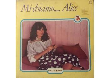 Alice – Mi Chiamo..... Alice - LP/Vinile