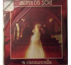 Alunni Del Sole – 'A Canzuncella- LP/Vinile Sigillato