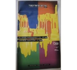 Alanis MORISSETTE - James TAYLOR a TAORMINA ARTE 2004 - pieghevole
