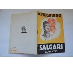 Collana Salgari Novelle Carroccio n° 19 - Il negriero - 1945