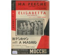 I LORDS - Ma perche' - Elisabetta - Ritorno a Madrid - Spartito musicale
