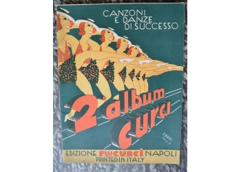 CANZONI e DANZE di SUCCESSO 1931 - 2° album Curci - Musica spartiti canzoni