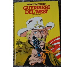 GUERRIERI del WEST di G.DAntonio - vol. 1981 ed. Sonzogno