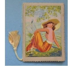 """Calendarietto BERTELLI Almanacco1935 """"Come Tu mi Vuoi"""" firmato."""