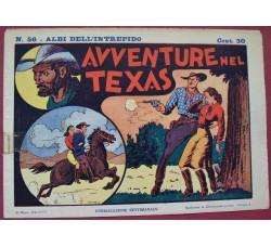 ALBI DELL'INTREPIDO n. 56 -1940 - Avventure nel Texas - ORIGINALE!