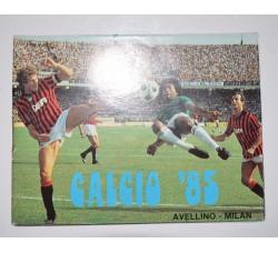 calendarietto 1985 CALCIO '85 con foto Milan, Catania, Avellino, Juve,...