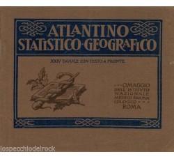 Atlante Statistico Geografico - XXIV tavole con testo a fronte 1922 -