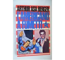 A. Asa Berger - L'AMERICANO a FUMETTI - Saggio ed. Milano Libri 1976 - Raro -