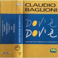 Claudio Baglioni – Dov'è Dov'è -  MC