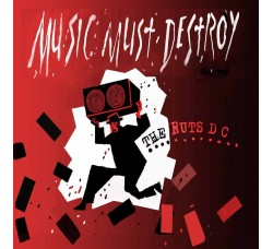 Ruts DC ‎– Music Must Destroy (2 LP Album)