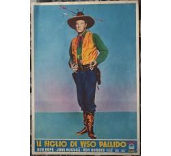 Bob Hope - IL FIGLIO DI VISO PALLIDO - locandina originale film 1953