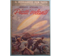 Bernard Newman PIATTI VOLANTI - Il Romanzo per tutti n.13 ed. C.d.S.1950