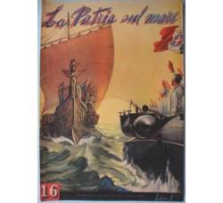 Supplemento Balilla 1940 - LA PATRIA sul MARE - WW2