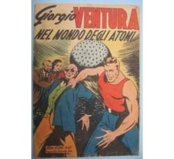 Albo d'Oro n.97 GIORGIO VENTURA NEL MONDO DEGLI ATOMI 1948 originale
