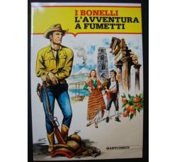 I BONELLI L'avventura a fumetti - saggio ed. Manycomics 1985