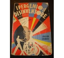 G. Bertinetti - IPERGENIO IL DISINVENTORE - Golia