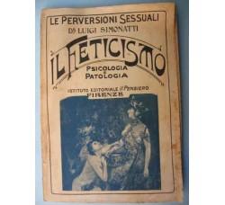 """Simonatti IL FETICISMO - coll. """"Le perversioni sessuali"""", Psicologia, e Patologia"""