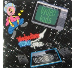 Video Kids – Woodpeckers From Space - 45 RPM
