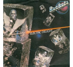 Rockets – Electric Delight– Prima edizione 1979