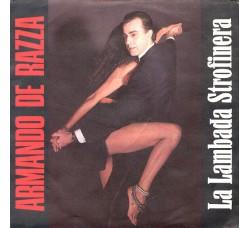 Armando De Razza – La Lambada Strofinera - 45 RPM