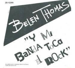 Belen Thomas – Y Mi Banda Toca El Rock  - 45 RPM
