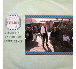 Vitamin Z ‎– Circus Ring (We Scream About) Remix