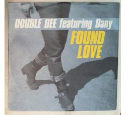 Double Dee ‎– Found Love (Remixes)