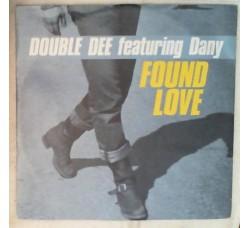 Double Dee – Found Love (Remixes)