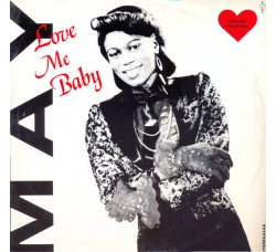 May ‎– Love Me Baby - Vinile