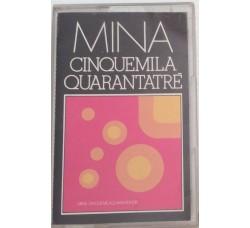 Mina  – Cinquemilaquarantatrè  - MC/Cassetta