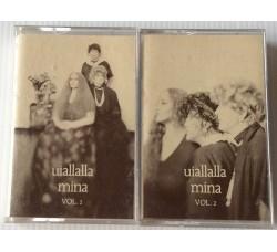 Mina Uiallalla (Cassette, Album) Vol.1 – Vol.2