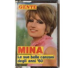 Mina - Le sue più belle canzoni degli anni 60 - MC/Casssetta