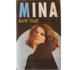 Mina - Noi due -  MC/Cassetta