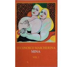 Mina - Ti conosco Mascherina Vol 1° - MC/Cassetta