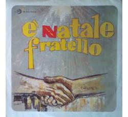 Angelo Di Mario, Pino Tombolato, Ragazzi Alla Ribalta – E' Natale Fratello -LP/Vinile