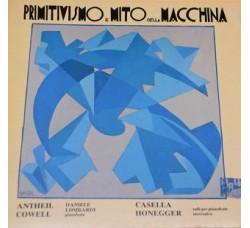 Antheil, Cowell, Casella, Honegger - Daniele Lombardi – Primitivismo E Mito Della Macchina - LP/VINILE
