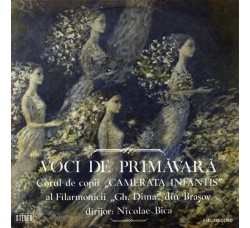 """Corul de copii """"Camerata Infantis"""" al Filarmonicii """"Gh. Dima"""" din Brașov dirijor: Nicolae Bica – Voci De Primăvară - LP/VINILE"""