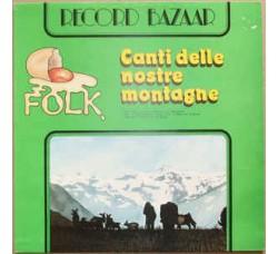 Various – Canti Delle Nostre Montagne - LP/VINILE