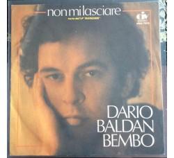Dario Baldan Bembo - Non mi lasciare - Solo Copertina