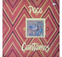 Poco – Cantamos- LP/Album