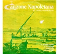 Artisti Vari - La Canzone Napoletana - N° 6 - 45 RPM