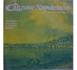 Artisti Vari - La Canzone Napoletana - N° 4 - 45 RPM