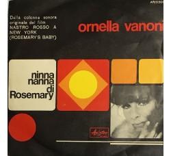 """Ornella Vanoni – Ninna Nanna Di Rosemary (Dalla Colonna Sonora Originale Del Film """"Nastro Rosso A New York"""" (Rosemary's Baby)) - 45 RPM"""