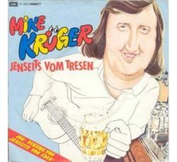 Mike Krüger – Jenseits Vom Tresen - 45 RPM