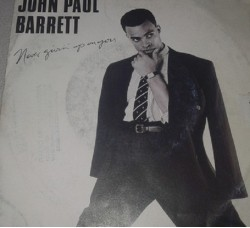 John Paul Barrett ‎– Never Givin' Up On You - 45 RPM