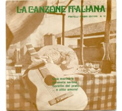 Artisti Vari - La Canzone Italiana - N° 17 - 45 RPM