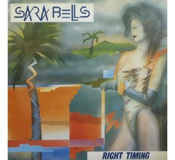 Sara Bells ‎– Right Timing - Vinile